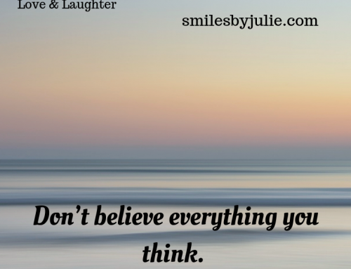 Don't believe everything you think……….